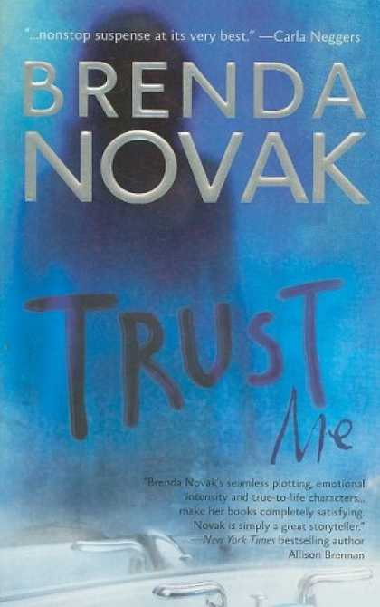 Bestselling Mystery/ Thriller (2008) - Trust Me (The Last Stand Trilogy, Book 1) by Brenda Novak