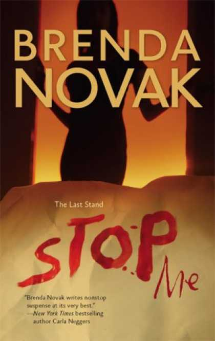 Bestselling Mystery/ Thriller (2008) - Stop Me (Last Stand, Book 2) by Brenda Novak