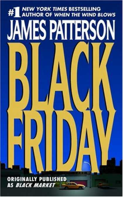 Bestselling Mystery/ Thriller (2008) - Black Friday by James Patterson