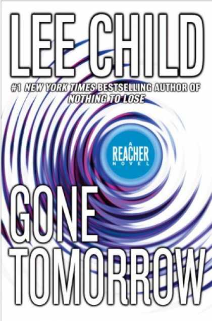 Bestselling Mystery/ Thriller (2008) - Gone Tomorrow (Jack Reacher, No. 13) by Lee Child