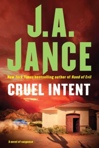 Bestselling Mystery/ Thriller (2008) - Cruel Intent by J.A. Jance