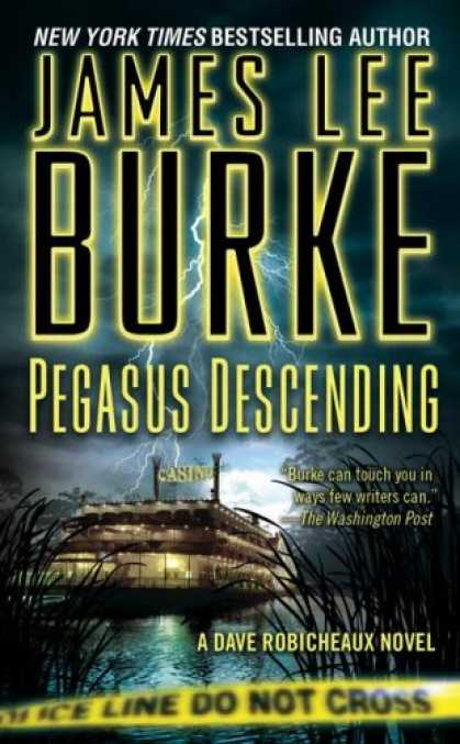 Bestselling Mystery/ Thriller (2008) - Pegasus Descending: A Dave Robicheaux Novel by James Lee Burke