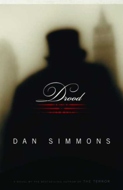 Bestselling Mystery/ Thriller (2008) - Drood: A Novel by Dan Simmons