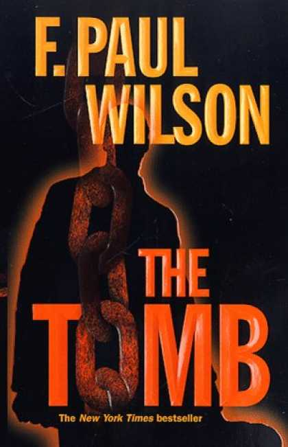 Bestselling Mystery/ Thriller (2008) - The Tomb (Adversary Cycle/Repairman Jack) by F. Paul Wilson