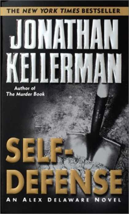 Bestselling Mystery/ Thriller (2008) - Self-Defense (Alex Delaware) by Jonathan Kellerman