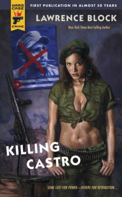 Bestselling Mystery/ Thriller (2008) - Killing Castro by Lawrence Block