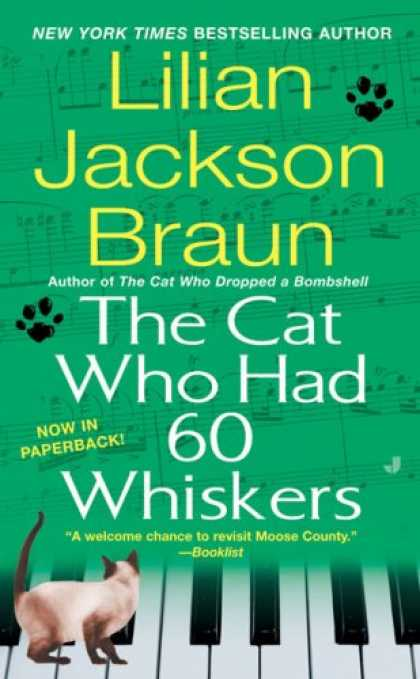 Bestselling Mystery/ Thriller (2008) - The Cat Who Had 60 Whiskers (Cat Who...) by Lilian Jackson Braun