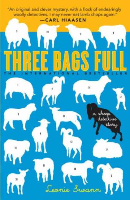 Bestselling Mystery/ Thriller (2008) - Three Bags Full: A Sheep Detective Story by Leonie Swann