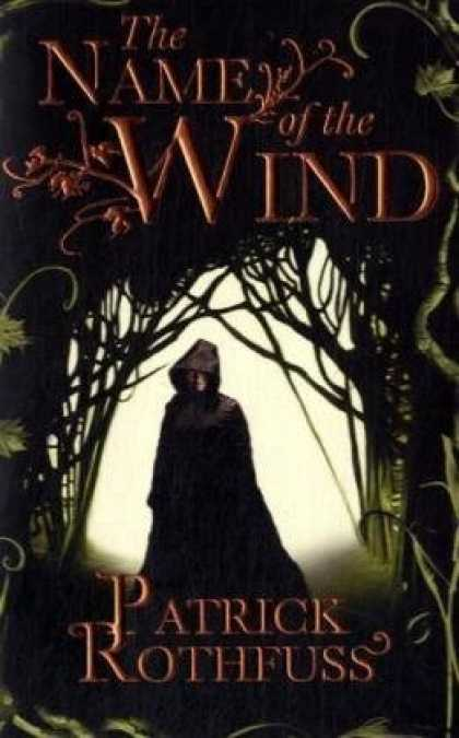 Bestselling Mystery/ Thriller (2008) - The Name of the Wind (Kingkiller Chronicle) by Patrick Rothfuss