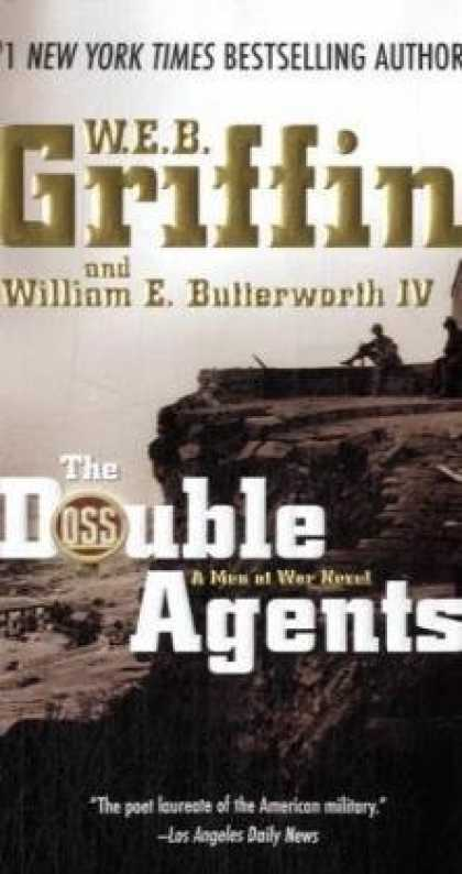 Bestselling Mystery/ Thriller (2008) - The Double Agents: A Men at War Novel by W.E.B. Griffin