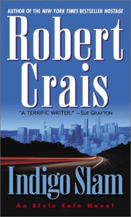 Bestselling Mystery/ Thriller (2008) - Indigo Slam: An Elvis Cole Novel by Robert Crais