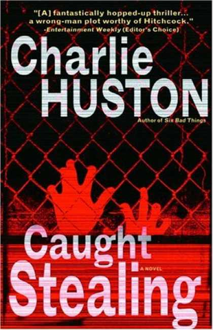Bestselling Mystery/ Thriller (2008) - Caught Stealing: A Novel by Charlie Huston