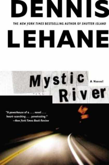 Bestselling Mystery/ Thriller (2008) - Mystic River by Dennis Lehane
