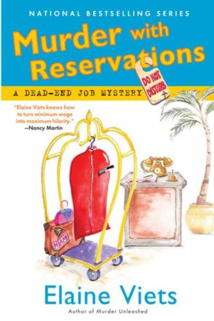 Bestselling Mystery/ Thriller (2008) - Murder with Reservations (Dead-End Job Mysteries) by Elaine Viets