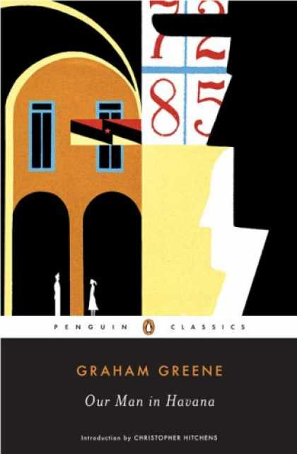 Bestselling Mystery/ Thriller (2008) - Our Man in Havana (Penguin Classics) by Graham Greene