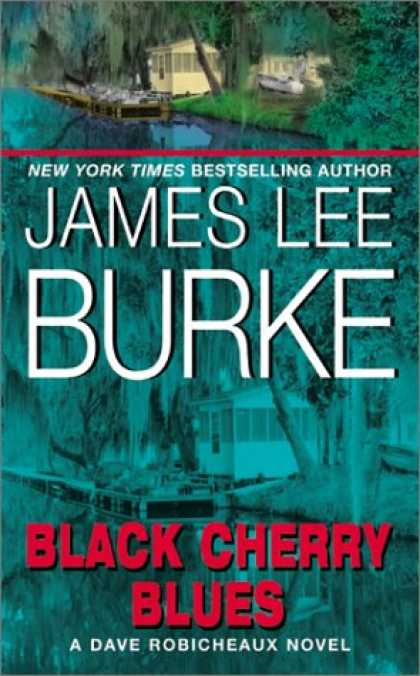 Bestselling Mystery/ Thriller (2008) - Black Cherry Blues: A Dave Robicheaux Novel by James Lee Burke