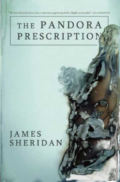 Bestselling Mystery/ Thriller (2008) - The Pandora Prescription by James Sheridan