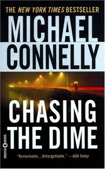 Bestselling Mystery/ Thriller (2008) - Chasing the Dime by Michael Connelly