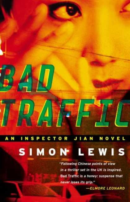 Bestselling Mystery/ Thriller (2008) - Bad Traffic: A Novel by Simon Lewis