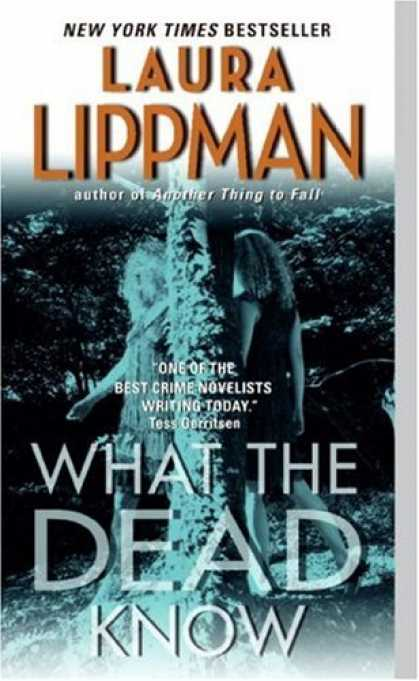 Bestselling Mystery/ Thriller (2008) - What the Dead Know by Laura Lippman