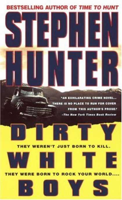 Bestselling Mystery/ Thriller (2008) - Dirty White Boys by Stephen Hunter