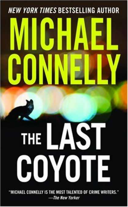 Bestselling Mystery/ Thriller (2008) - The Last Coyote (Harry Bosch) by Michael Connelly