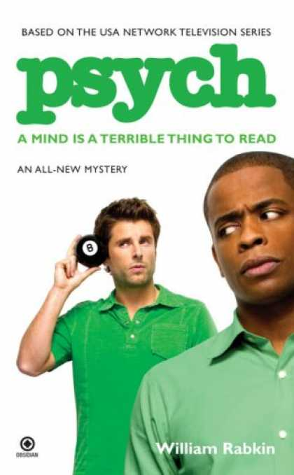 Bestselling Mystery/ Thriller (2008) - Psych: A Mind is a Terrible Thing to Read by William Rabkin