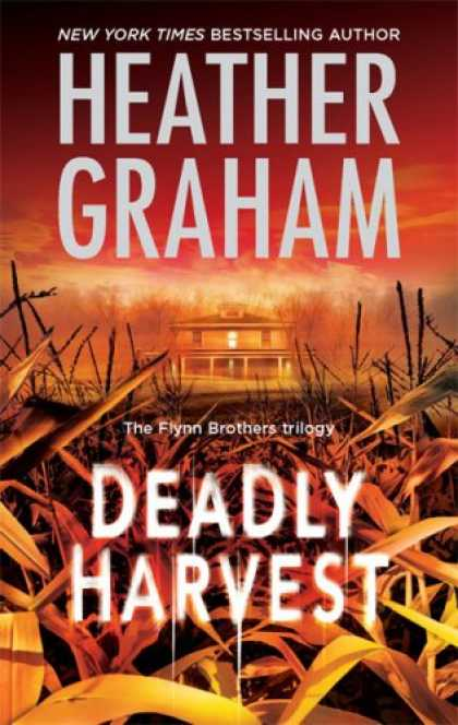 Bestselling Mystery/ Thriller (2008) - Deadly Harvest (The Flynn Brothers Trilogy) by Heather Graham