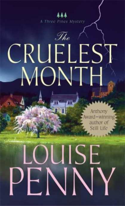 Bestselling Mystery/ Thriller (2008) - The Cruelest Month: A Three Pines Mystery (Three Pines Mysteries) by Louise Penn