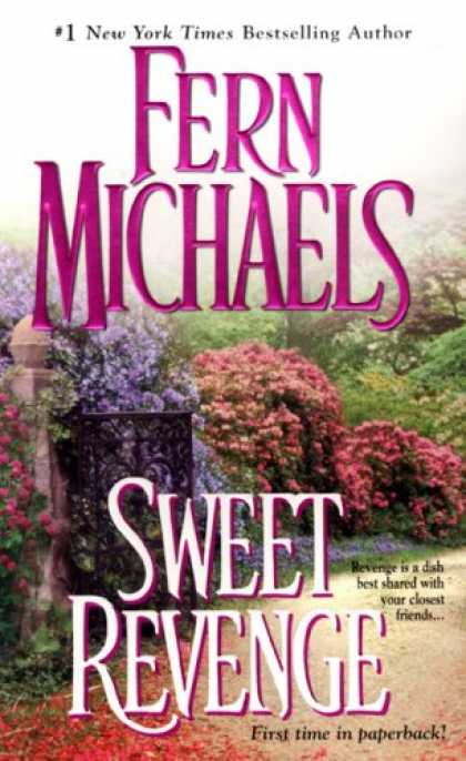 Bestselling Mystery/ Thriller (2008) - Sweet Revenge: Sisterhood Series #5 (Revenge of the Sisterhood) by Fern Michaels