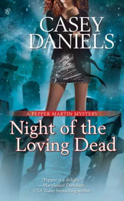 Bestselling Mystery/ Thriller (2008) - Night of the Loving Dead (Pepper Martin Mysteries, No. 4) by Casey Daniels