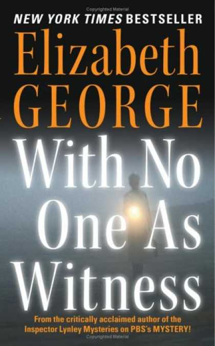 Bestselling Mystery/ Thriller (2008) - With No One as Witness (Thomas Lynley and Barbara Havers Novels) by Elizabeth Ge