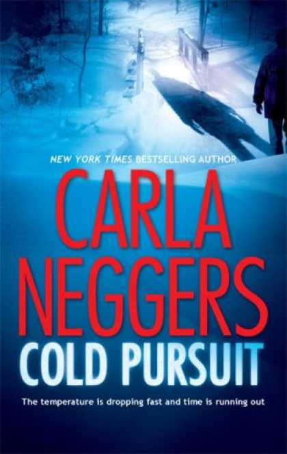 Bestselling Mystery/ Thriller (2008) - Cold Pursuit by Carla Neggers