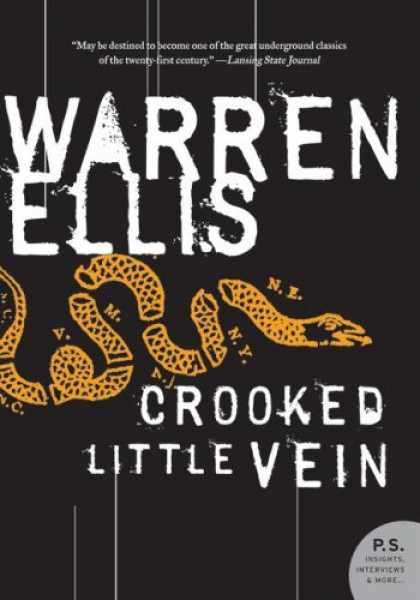 Bestselling Mystery/ Thriller (2008) - Crooked Little Vein: A Novel (P.S.) by Warren Ellis