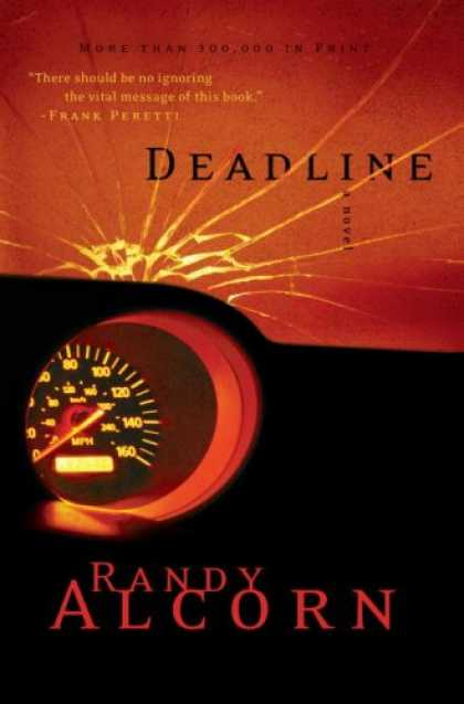 Bestselling Mystery/ Thriller (2008) - Deadline by Randy Alcorn