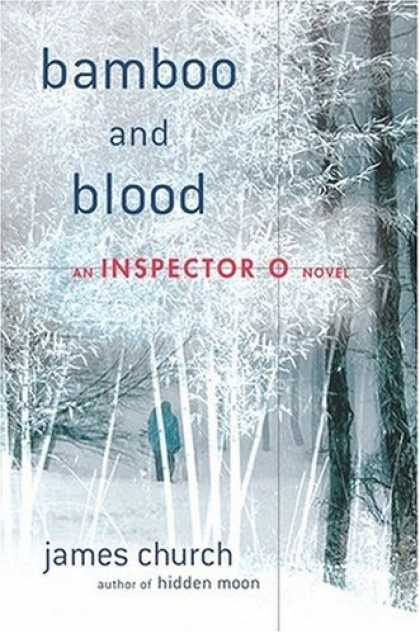 Bestselling Mystery/ Thriller (2008) - Bamboo and Blood: An Inspector O Novel (Inspector O Novels) by James Church