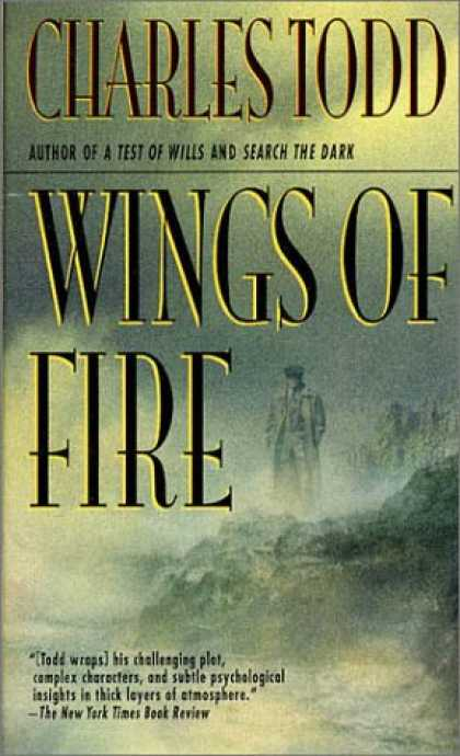 Bestselling Mystery/ Thriller (2008) - Wings of Fire (Ian Rutledge Mysteries) by Charles Todd