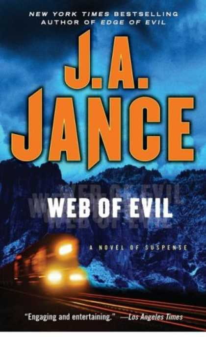 Bestselling Mystery/ Thriller (2008) - Web of Evil: A Novel of Suspense (Ali Reynolds) by J.A. Jance