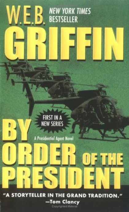 Bestselling Mystery/ Thriller (2008) - By Order of the President (Presidential Agent) by W. E. B. Griffin