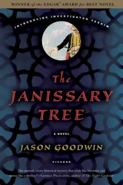 Bestselling Mystery/ Thriller (2008) - The Janissary Tree: A Novel by Jason Goodwin