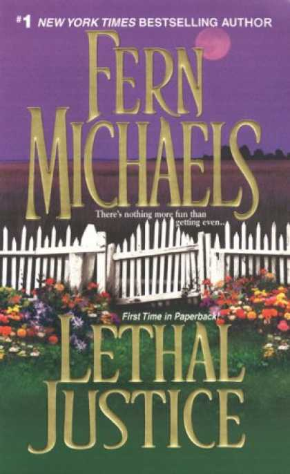 Bestselling Mystery/ Thriller (2008) - Lethal Justice: Sisterhood Series #6 (Revenge of the Sisterhood) by Fern Michael