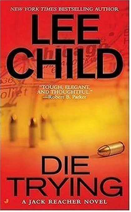 Bestselling Mystery/ Thriller (2008) - Die Trying (Jack Reacher, No. 2) by Lee Child