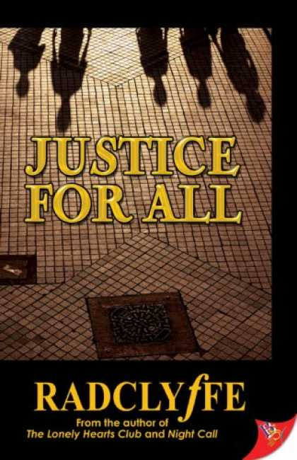 Bestselling Mystery/ Thriller (2008) - Justice for All by Radclyffe