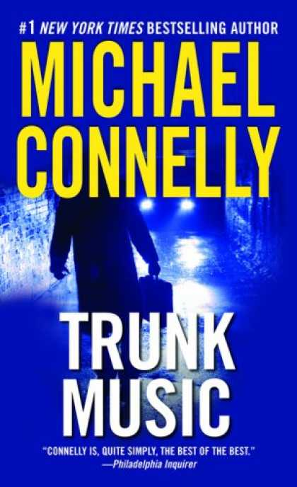 Bestselling Mystery/ Thriller (2008) - Trunk Music by Michael Connelly