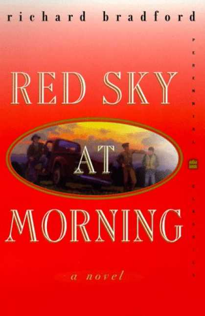 Bestselling Mystery/ Thriller (2008) - Red Sky at Morning: A Novel (Perennial Classics) by Richard Bradford