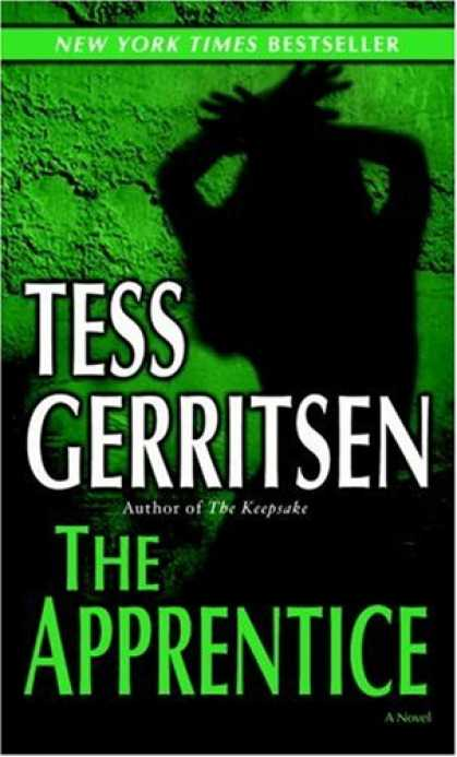 Bestselling Mystery/ Thriller (2008) - The Apprentice (Jane Rizzoli, Book 2) by Tess Gerritsen