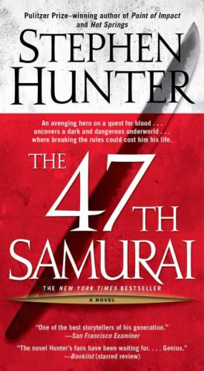 Bestselling Mystery/ Thriller (2008) - The 47th Samurai (Bob Lee Swagger Novels) by Stephen Hunter