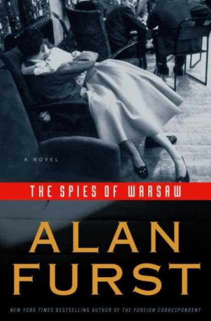 Bestselling Mystery/ Thriller (2008) - The Spies of Warsaw: A Novel by Alan Furst