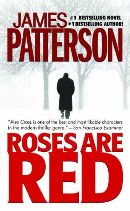 Bestselling Mystery/ Thriller (2008) - Roses Are Red (Alex Cross) by James Patterson