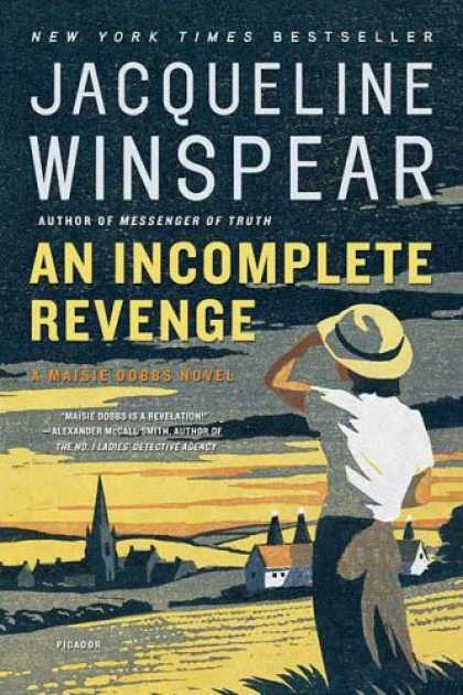 Bestselling Mystery/ Thriller (2008) - An Incomplete Revenge: A Maisie Dobbs Novel (Maisie Dobbs Novels) by Jacqueline